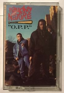 Naughty By Nature O.P.P. Cassette Tape