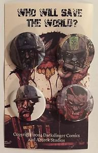 Who Will Save The World 4 Pinback Button Set Zombies & Soldiers Darkslinger