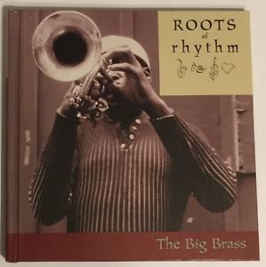 Roots of Rhythm The Big Brass Hardcover Book and CD
