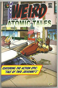 Weird Atomic Tales (Neo Trash Comix/Black Box Comics) Graphic Novel Johnny Vega