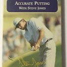 Accurate Putting With Steve Jones PGA Tour Partners Club VHS