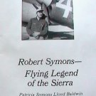 Vintage Robert Symons Flying Legend of the Sierra  by Patricia Symons Baldwin