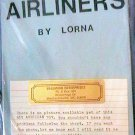 Embroidery Cross Stitch Kit Airliners by Lorna Hallmark Enterprises AA 707