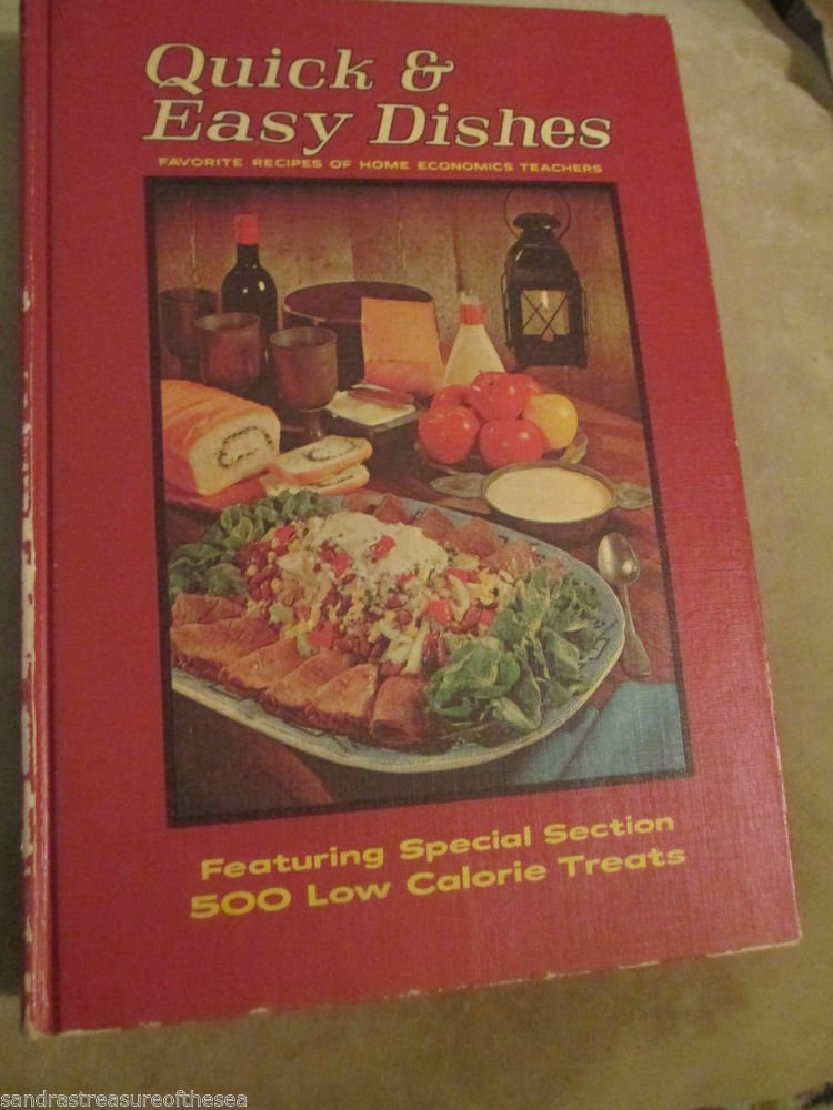 Quick Easy Dishes Favorite Recipes of Home Economics Teachers 1968 Hard Cover