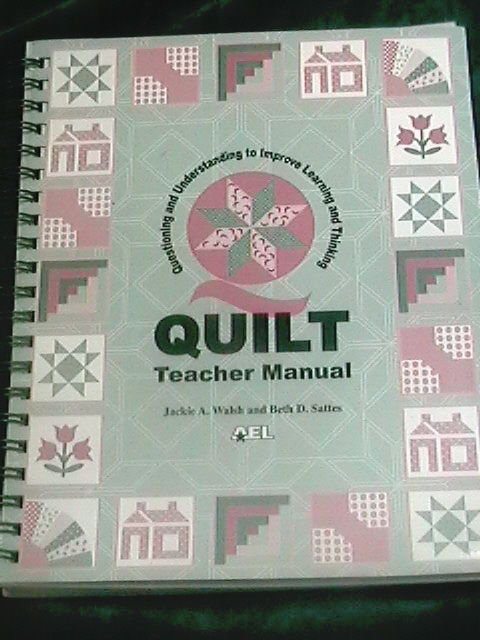 Quilt Teacher Manual J Walsh and Beth Sattes 2003 Learning and Thinking
