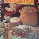 Soups Salads and Snacks Spiral-Bound Home Economics Teachers 1St Ed 1988