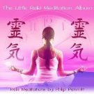 The Little Reiki Meditation Album Relaxing Soothing Calming Music CD