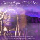 Great Spirit Told Me Michael Looking Coyote Meditation Music CD (Paradise Music)