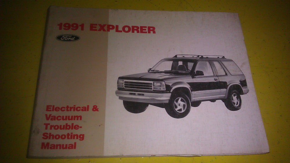 Ford Explorer 1991 Electrical    Vacuum Troubleshooting