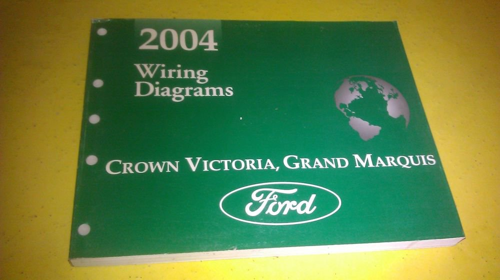 GENUINE FORD CROWN VICTORIA GRAND MARQUIS 2004 WIRING ...