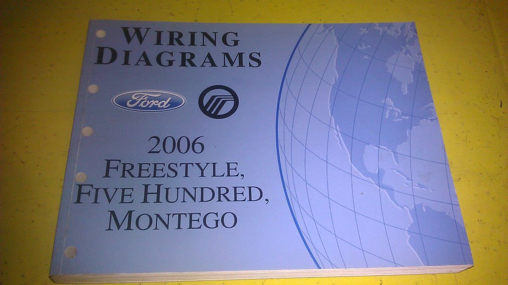Ford Freestyle    Five Hundred    Montego 2006 Wiring