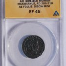 309-310AD Roman Imperial Maximianus AE22 Follis - Siscia Mint - ANACS EF45 XF