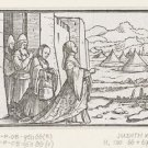 Judit and her slave go towards Holofernes. 1538 - 24x18 IN Canvas