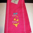 Kitchen Towel PINK Embroidered Bikini BEACH PLEASE 18 x 28