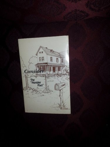 1979 Author Signed Consider the Humbler Poet By Joan Tenner Published HOUSTON TX