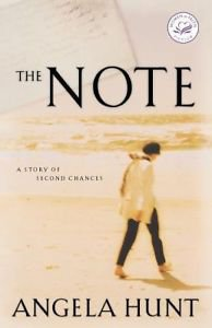 The Note : A Story of Second Chances by Angela Hunt (2001, Paperback)