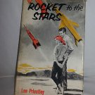 Vtg1959-1961 Rocket To The Stars Lee Priestley Julian Messner Library ofCongress