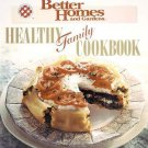 Healthy Family Cookbook by Better Homes and Gardens Editors (1995, Hardcover)