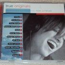 True Originals...Music Just For You CD Annie Lennox, Sarah McLachlan, Sade...