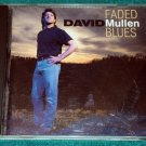 David Mullen – Faded Blues (CD, 12 Tracks)