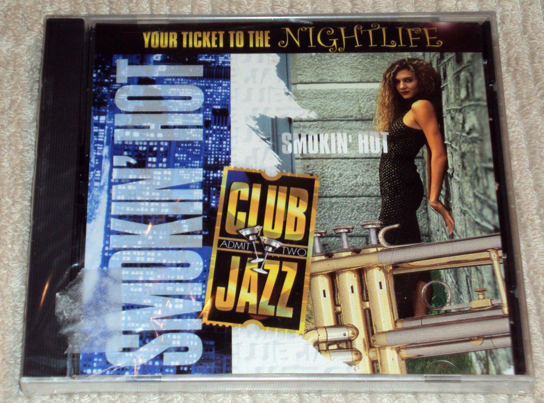 Club Jazz Smokin' Hot (CD, 8 Tracks) NEW SEALED