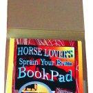 Horse Lovers Sprain Your Brain Book Pad