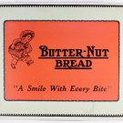 Butter-Nut Bread Advertising Sign, A Smile With Every Bite, Schulze Bakery, 20672