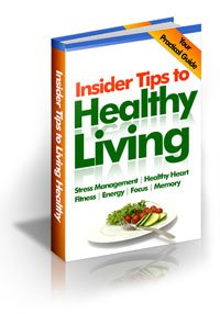Insider Tips to Healthy Living