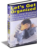 Get Organized In Home and Life Organization Ebook Guide