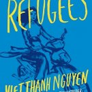 The Refugees Hardcover – February 7, 2017
