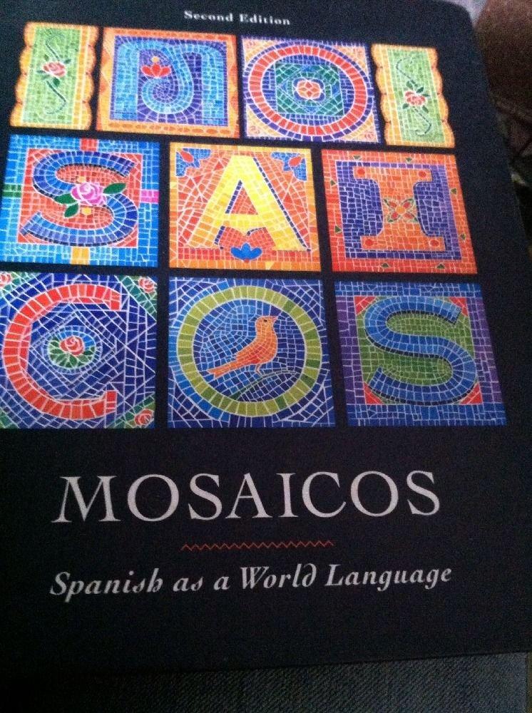 Mosaicos Spanish as a World Language by Carmen Garcia 2nd Edition Free Workbook