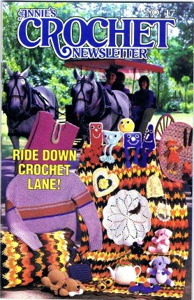Annie's Crochet Newsletter No. 17 September / October 1985