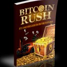 BITCOIN Rush - The New digital currency -12 MP4 Video course