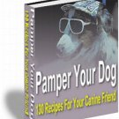 Pamper Your DOG and You CAT - 230 Homemade Treat Recipes
