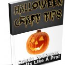 HALLOWEEN CRAFT TIPS – Tricks On Creating Halloween Crafts Like A Pro - Ebook