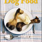 HEALTHY Homemade Dog Food, Is It Any Good - eBook