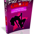 Pole Dancing Craze - Learn or Teach Pole Dancing - Ebook