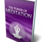 The Power of Meditation - Live a Stress Free, and Abundant Life - Ebook