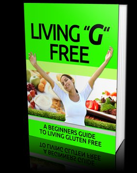 Living  Gluten Free - Can Help You Lose Weight - Ebook