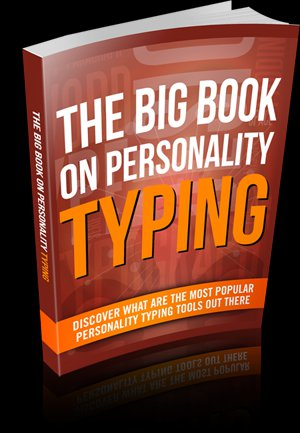 The Big Book On Personality Typing - Ebook