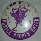RARE 1950s I AM A PURPLE PEOPLE EATER Rock & Roll Beatnik Novelty Monster Big Pinback Button