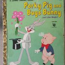 VTG Porky Pig and Bugs Bunny Just Like Magic a Little Golden Book 1976 BUGS BUNNY Children's Book