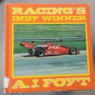 Racing's Indy Winner A. J. Foyt By Thomas Braun 1977 Vintage Children's  Book 70s race cars