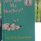 ARE YOU MY MOTHER? by P.D. Eastman ©1960 Vintage Children's Book