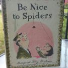 BE NICE TO SPIDERS by Margaret Bloy Graham 1967 Vintage Children's Book