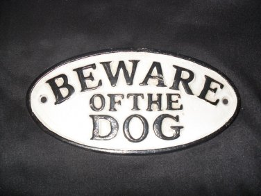 """Cast Iron Painted """"BEWARE OF THE DOG"""" Wall Plaque"""
