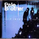 Slip Into The Night by Pale Brother CD - Very Good