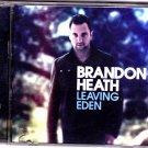Leaving Eden by Brandon Heath Music CD 2011 - Very Good