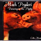 Dancing in the Pigsty by Moch Pryderi CD - Very Good