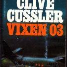 Dirk Pitt - Vixen 03 by Clive Cussler 1984, Paperback Book - Good